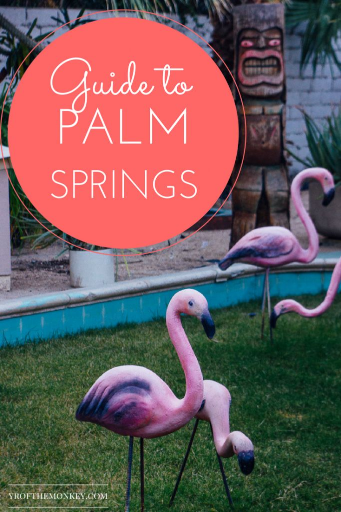 Palm Springs travel guide California
