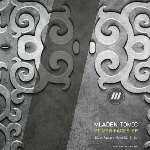 Mladen Tomic - Silver Faces EP / Night Light Records / NLD134 - http://www.electrobuzz.fm/2016/07/01/mladen-tomic-silver-faces-ep-night-light-records-nld134/