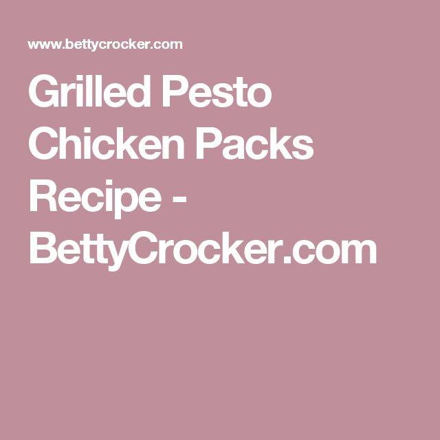 Grilled Pesto Chicken Packs Recipe - BettyCrocker.com