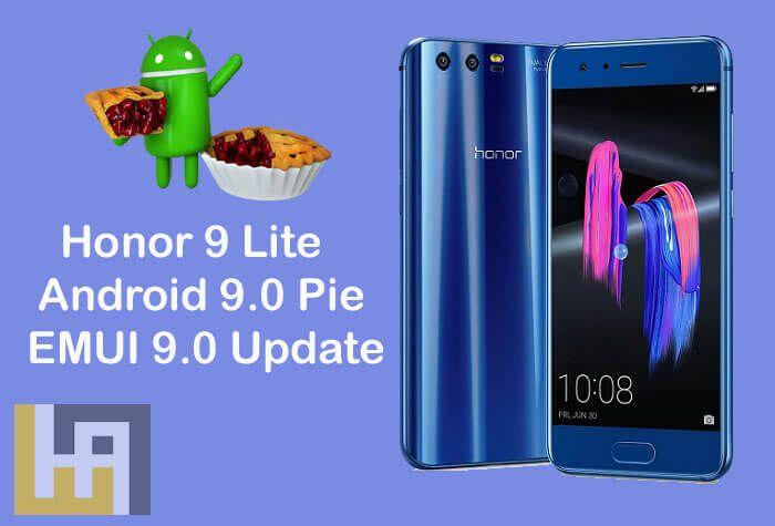 Honor 9 Lite Android 9 0 Pie EMUI 9 0 update | Huawei in