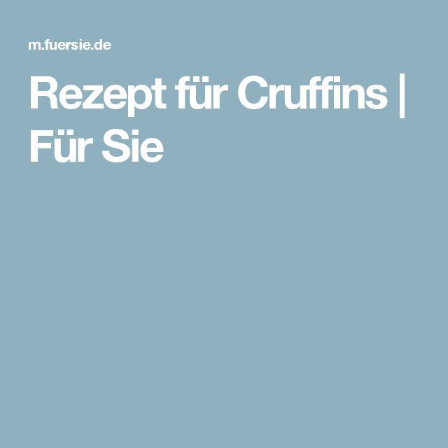 Rezept für Cruffins | Für Sie