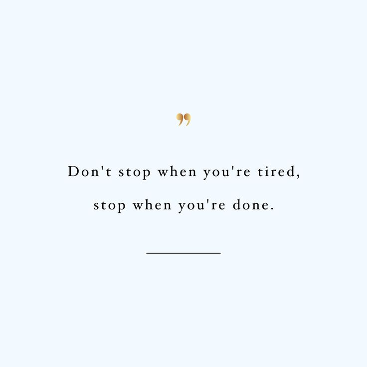 Don't stop! Browse our collection of inspirational training quotes and get instant workout and fitness motivation. Transform positive thoughts into positive actions and get fit, healthy and happy! http://www.spotebi.com/workout-motivation/training-quote-dont-stop/