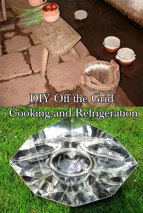 DIY Off the Grid Cooking and Refrigeration