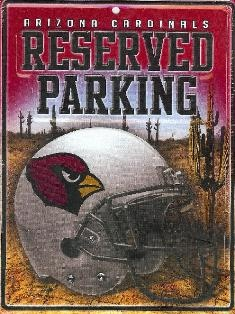 Arizona Cardinals Metal Reserved Parking Sign
