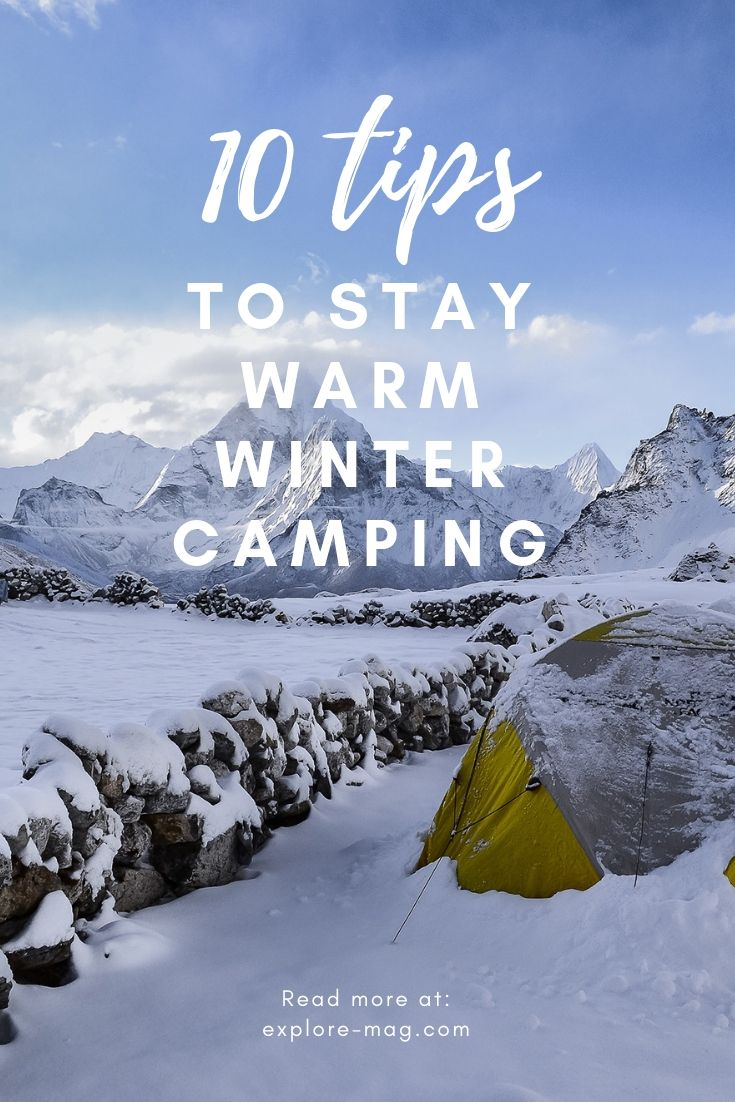 10 Tips For How To Stay Warm Winter Camping Winter Camping Tent Camping Camping Activities