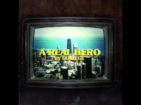 "College feat. Electric Youth- ""A Real Hero"" (from the ""Drive"" soundtrack)"