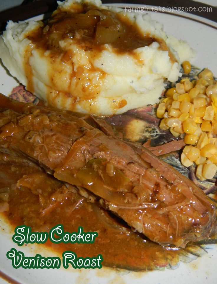 Farm Girl Tails: Slow Cooker Vension Roast.... gonna give this a go