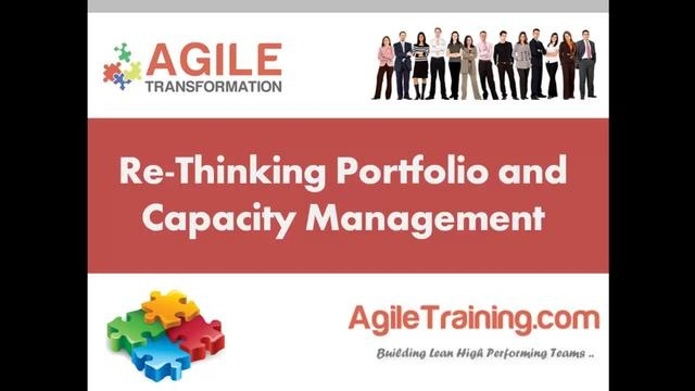 Re-Thinking Portfolio Management and Capacity Planning - Agile by AgileVideos.com