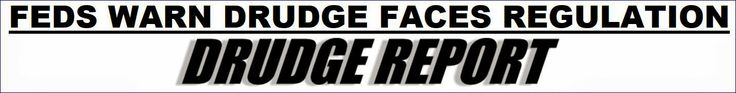 Charleston Voice: FEC chair warns that conservative media like Drudge Report and Sean Hannity face regulation