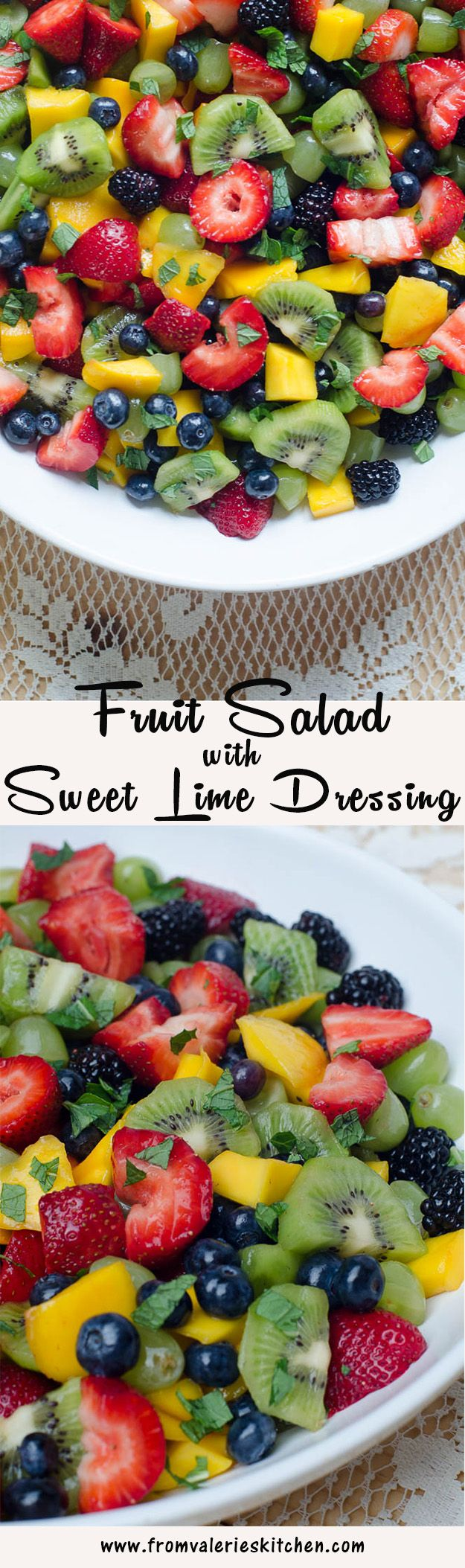 A vibrant fresh fruit salad with a simple sweet lime dressing and garnished with fresh chopped mint. ~ http://www.fromvalerieskitchen.com