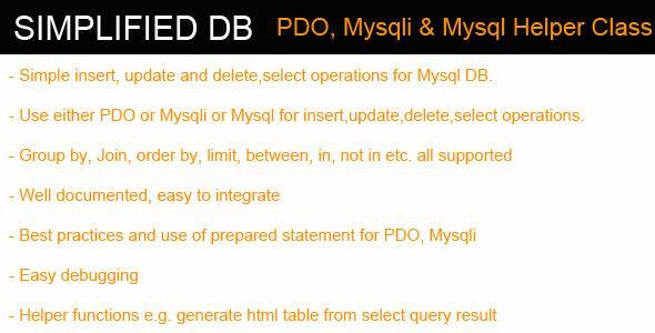 Simplified DB - PDO, Mysqli, Mysql Helper Class (Database Abstractions)