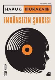 İmkansızın Şarkısı ebook by Hüseyin Can Erkin,Haruki Murakami