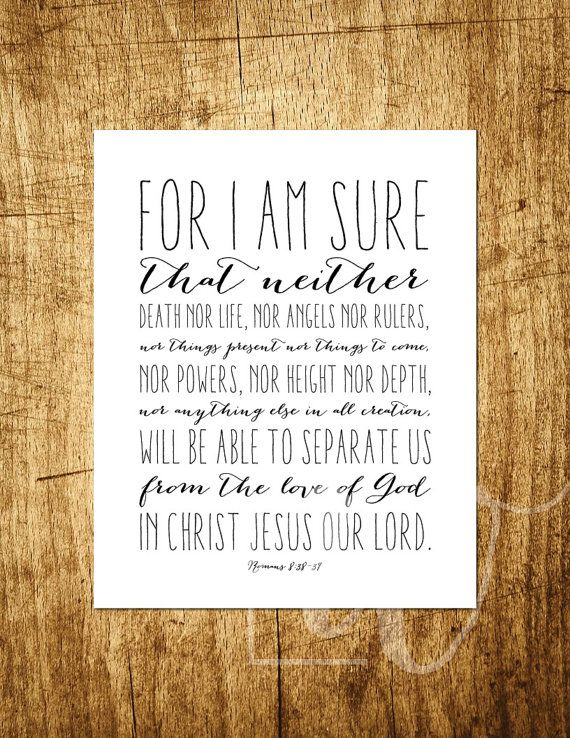 "Romans 8:38-39 - Nothing Can Separate - 8x10"" Digital Printable - Instant Download"