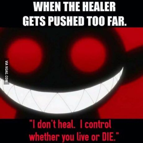 All healers are turned into psychos.