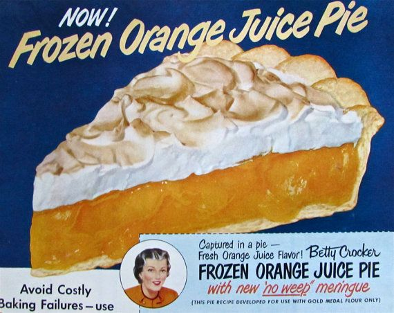 1950 Betty Crocker masterpiece. I know there's nothing inherently weird about this but....frozen orange juice is slushy and icy, but the pie looks lumpy, so I have to wonder where those lumps come from....