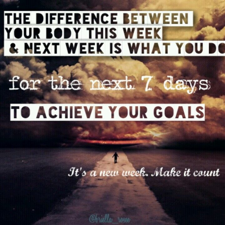 """""""The difference between your body this week & next week is what you do for the next 7 days to achieve your goals. It's a new week. Make it count.""""  What are you going to do to improve your health this week? Don't wake up next Monday with regrets, instead wake up knowing that you squeezed every ounce of juice out of the last 7 days. Get after it!"""