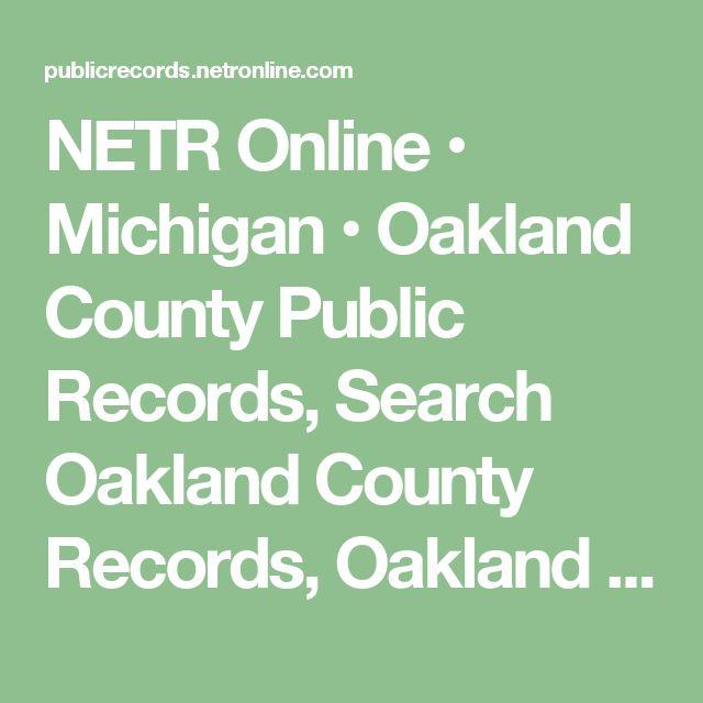 NETR Online • Michigan • Oakland County Public Records, Search Oakland County Records, Oakland County Property Tax, Oakland County Search, Oakland County Assessor