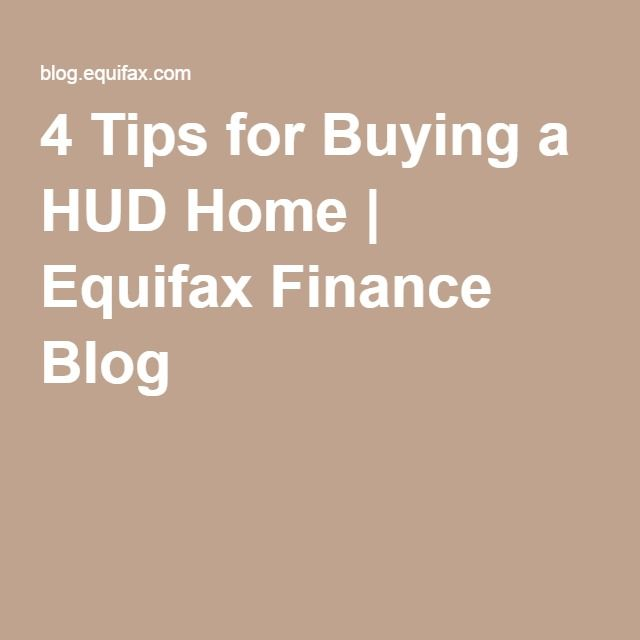 4 Tips for Buying a HUD Home | Equifax Finance Blog   ........................................................ Please save this pin... ........................................................... Visit Now!  OwnItLand.com