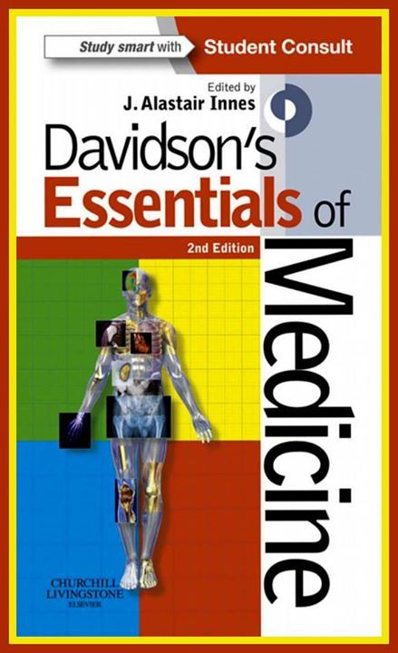 Davidson's Essentials of Medicine, 2nd Edition..2016