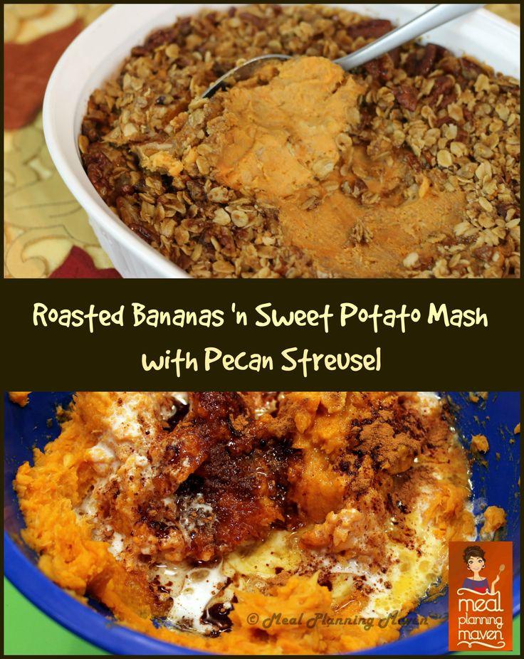 Roasted Banana 'n Sweet Potato Mash with Pecan Streusel | Recipe ...