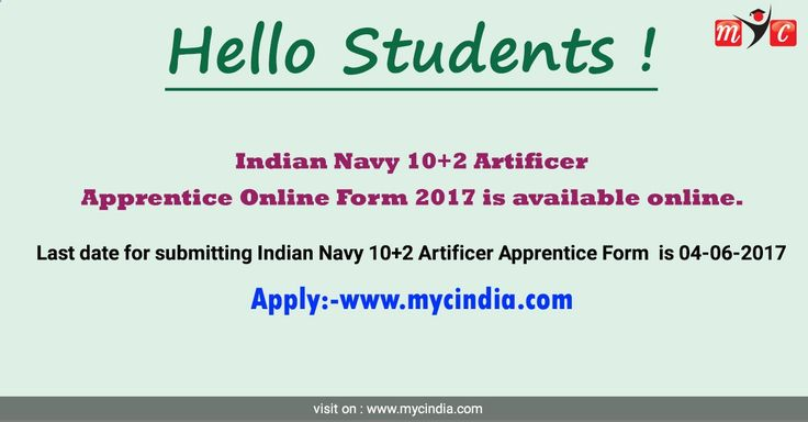 Indian Navy 10 2 Artificer Apprentice Online #Form 2017 is available online. Last date for submitting Indian Navy 10 2 Artificer Apprentice Form is 04-06-2017 Apply online:- www.mycindia.com/...