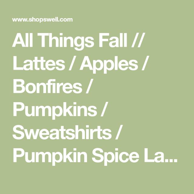 All Things Fall // Lattes / Apples / Bonfires / Pumpkins / Sweatshirts / Pumpkin Spice Latte / Graphic Tee / Girlfriend Gift / Fall T Shirt | shopswell