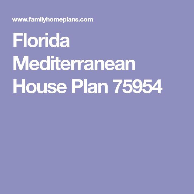 Florida Mediterranean House Plan 75954