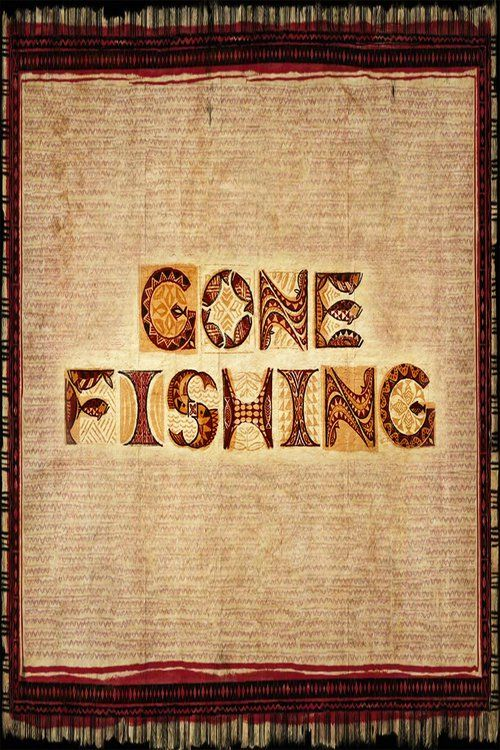 Watch Gone Fishing Full-Movie