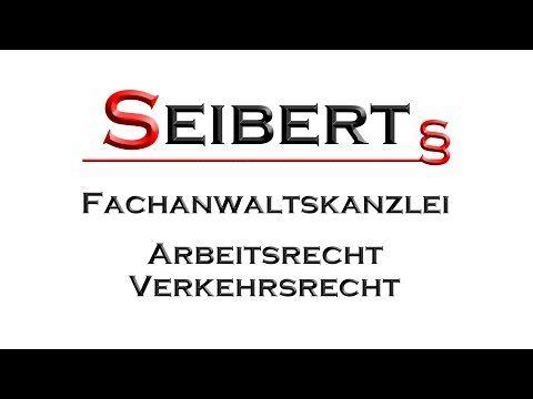 Anwalt Regensburg - FACHANWALT SEIBERT - Arbeitsrecht Verkehrsrecht - YouTube