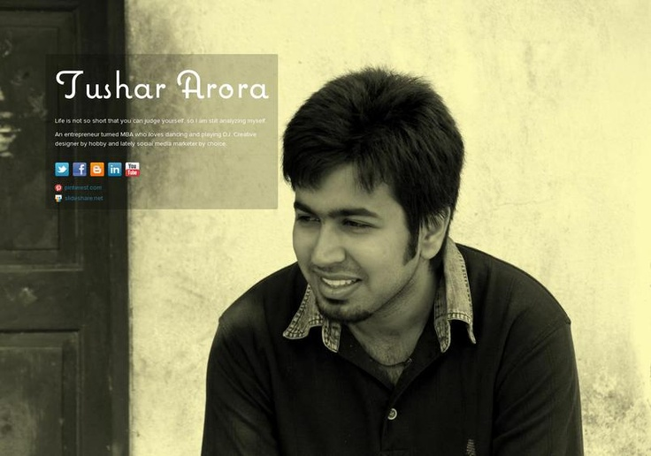Tushar Arora's page on about.me – http://about.me/tushararora