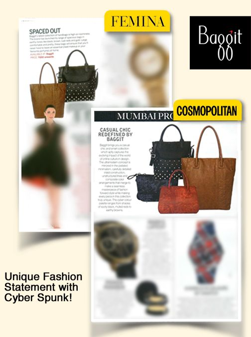 Baggit's awesome fashion accessories from the new stylish Cyber Spunk Collection got covered in Cosmopolitan and Femina! Totally unique and mesmerizing smart collection is made exclusively from cruelty-free material and modern fabrics. Deck up your wardrobe with our latest, today! Everything from this Collection is available at all Baggit exclusive stores and at www.baggit.com