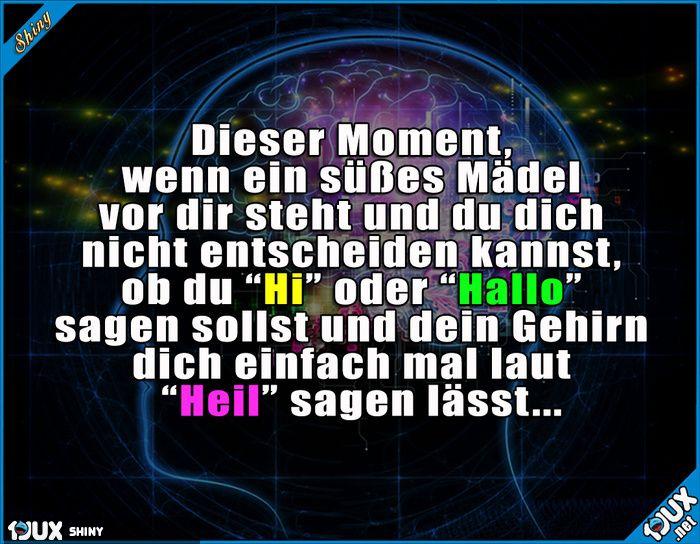 Danke Gehirn, echt toll... x.x Peinliche Sprüche #peinlich #Sprüche #Humor #lustigeSprüche #Jodel #1jux #nurSpaß