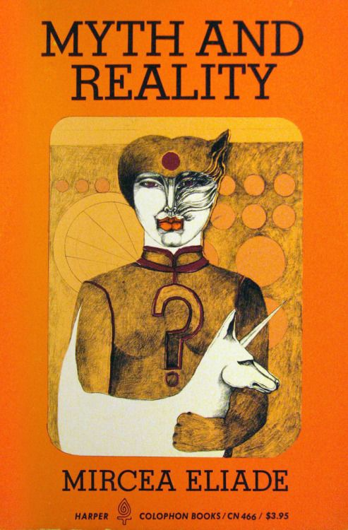 "c86: "" Mircea Eliade - Myth and Reality, 1963 """