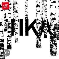 TIKA - IN A CABIN WITH