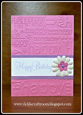 Vicki's Craft Room: Embossed Birthday Card