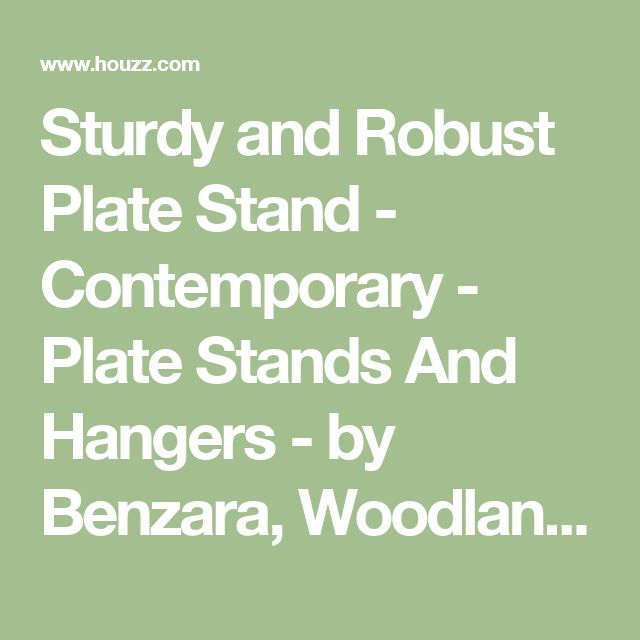 Sturdy and Robust Plate Stand - Contemporary - Plate Stands And Hangers - by Benzara, Woodland Imprts, The Urban Port