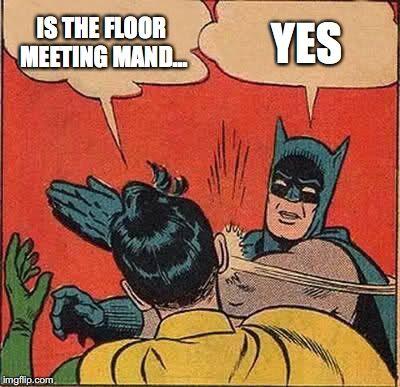 Batman RA mandatory floor meeting meme