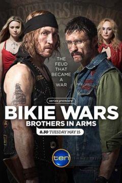 Байкеры: Братья по оружию Bikie Wars: Brothers in Arms