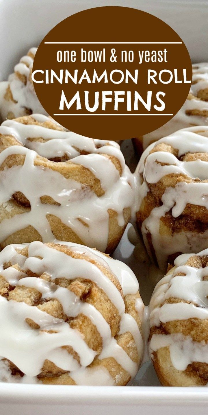 Cinnamon Roll Muffins Require No Yeast Only One Bowl And They Re