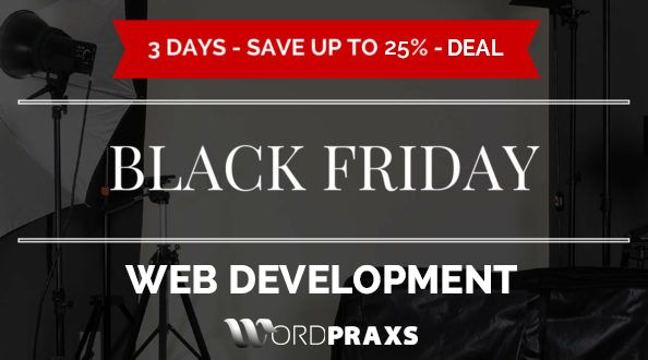 Don't miss our Black Friday deal..Get 25% off on our #webdesign and #development services. Contact us at service@wordpraxs.com or Skype with us on service.wordpraxs