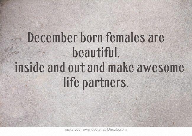 December born                                                                                                                                                                                 More