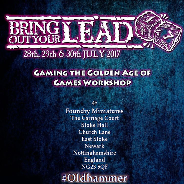 What is Bring Out Your Lead?  BRING OUT YOUR LEAD is the annual gaming event that brings together the best of the tabletop retrogaming community.  There will be demo games participation games a spectacular amount of vintage fantasy and science fiction miniatures on display old-school gaming paraphernalia great beer and much more.  The event is open to casual moochers as well as the hardcore Oldhammer fanatic so feel free to drop in and see whats going on. And whilst the event is all about…