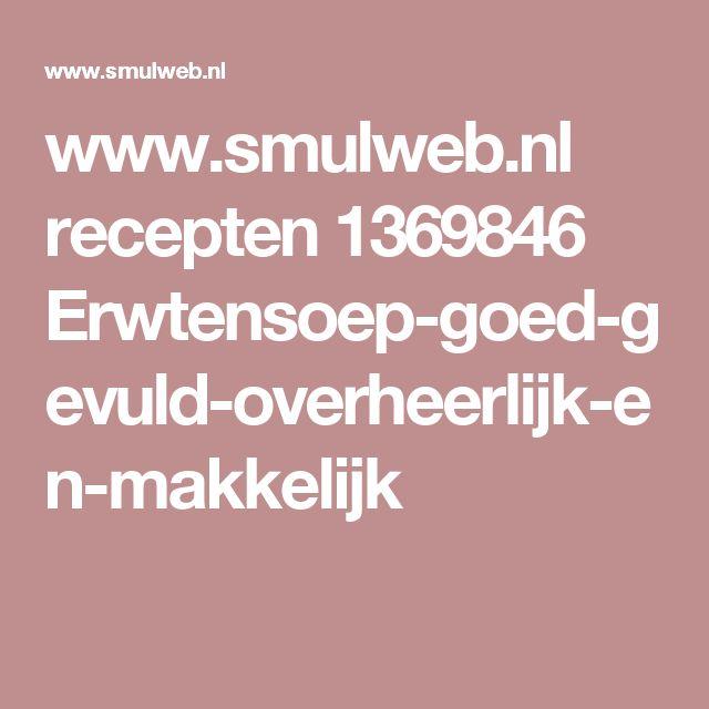 www.smulweb.nl recepten 1369846 Erwtensoep-goed-gevuld-overheerlijk-en-makkelijk
