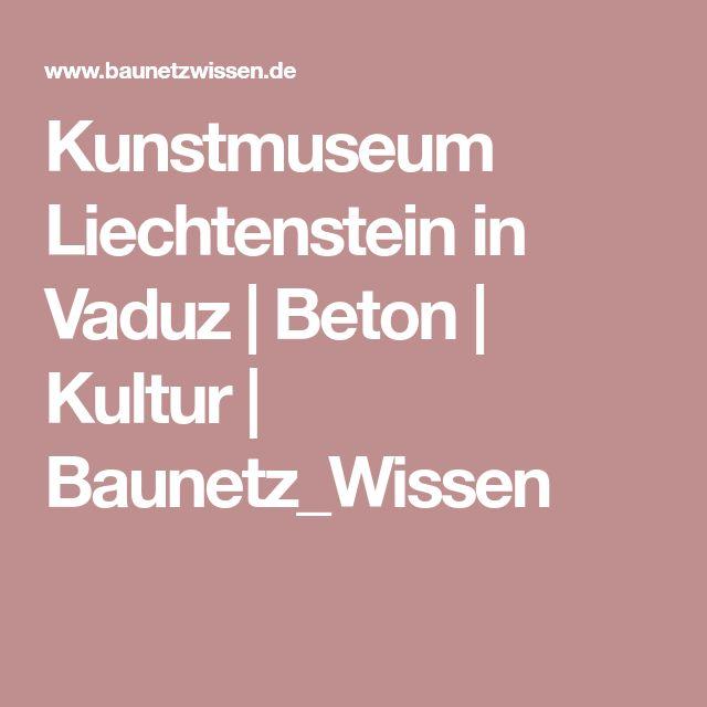 Kunstmuseum Liechtenstein in Vaduz | Beton | Kultur | Baunetz_Wissen