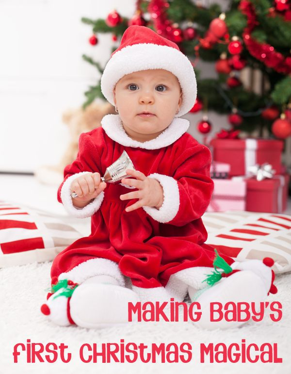 Making Baby's First Christmas Magical with 10 family traditions that you can start from year 1 or jump right in now #christmas
