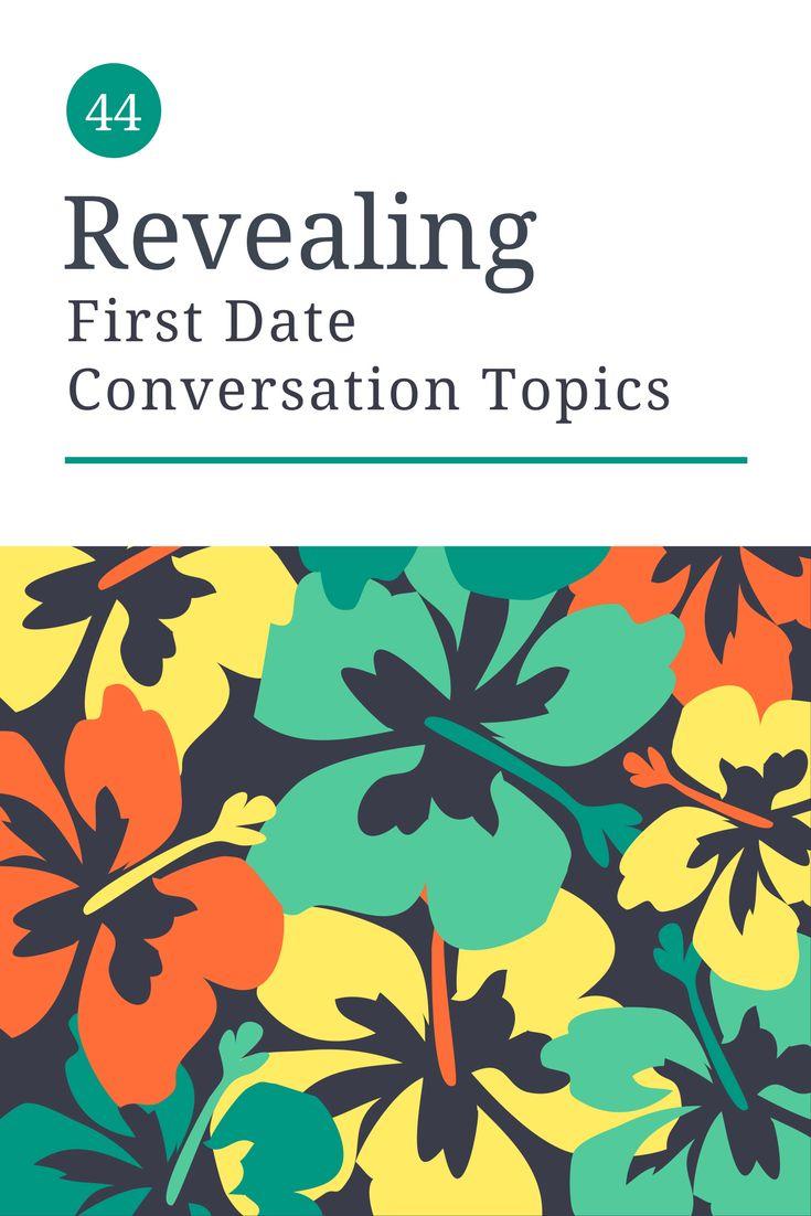 44 Revealing First Date Conversation Topics