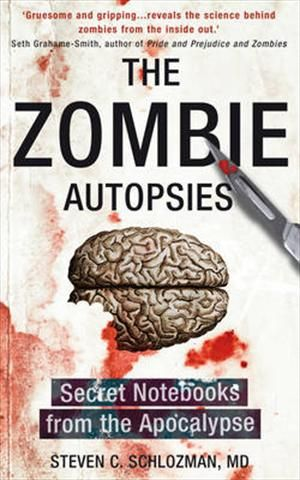 The Zombie Autopsies - Secret Notebooks from the Apocalypse af Steven C Schlozman, ISBN 9780593067871