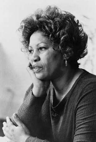 "Toni Morrison ""If there's a book that you want to read, but it hasn't been written yet, then you must write it."""