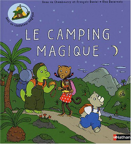 Camping magique -le #3 by ANNE DE CHAMBOURCY https://www.amazon.ca/dp/2092113666/ref=cm_sw_r_pi_dp_hGwGxbVRMFTBR