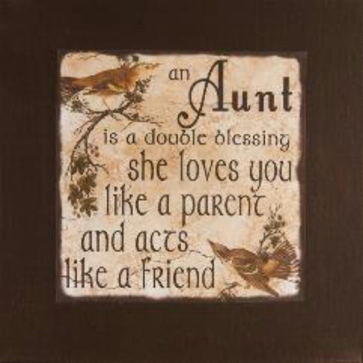 Your nieces love you and think you are pretty special, Aunt Judy my ...